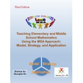 Teaching Elementary and Middle School Mathematics Using the MSA Approach: Model, Strategy, and Application (Third Edition)